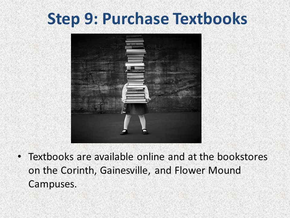 Step 9: Purchase Textbooks