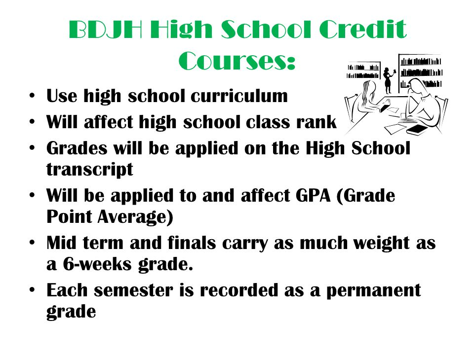 BDJH High School Credit Courses:
