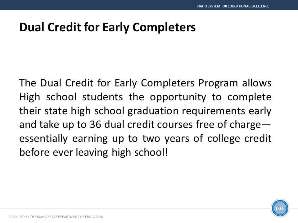 Dual Credit for Early Completers