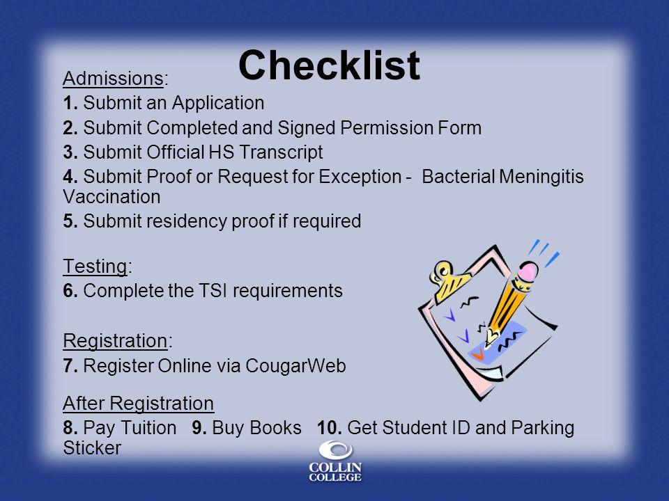Checklist Admissions: Testing: Registration: After Registration