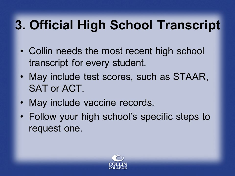 3. Official High School Transcript
