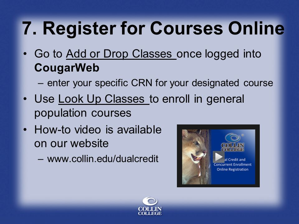 7. Register for Courses Online