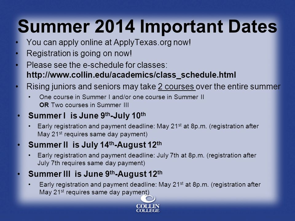 Summer 2014 Important Dates