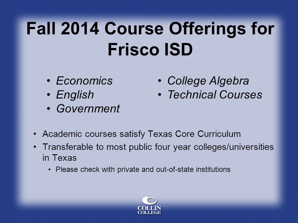 Fall 2014 Course Offerings for Frisco ISD