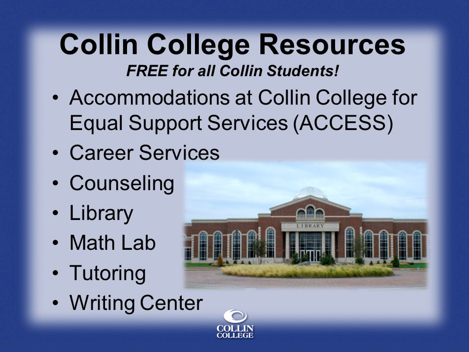 Collin College Resources FREE for all Collin Students!