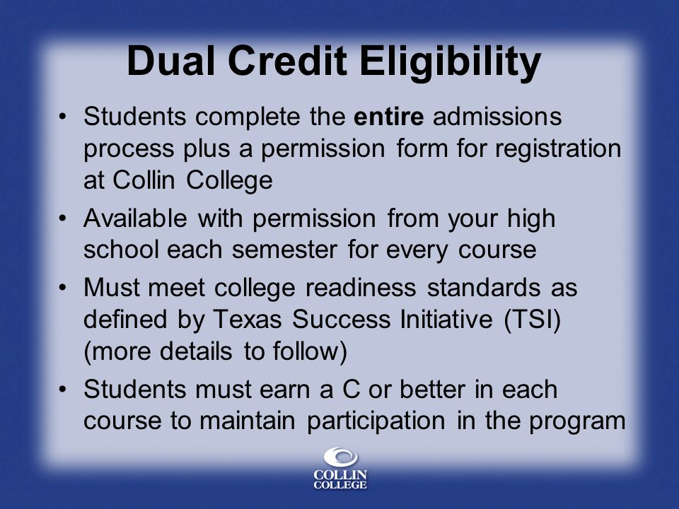 Dual Credit Eligibility