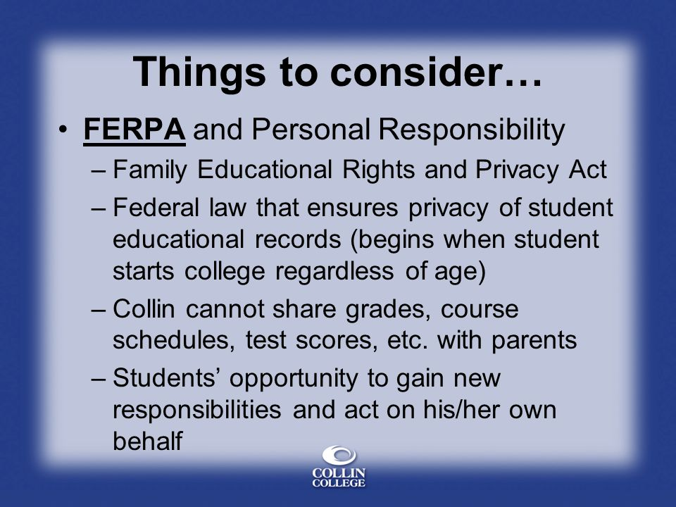 Things to consider… FERPA and Personal Responsibility