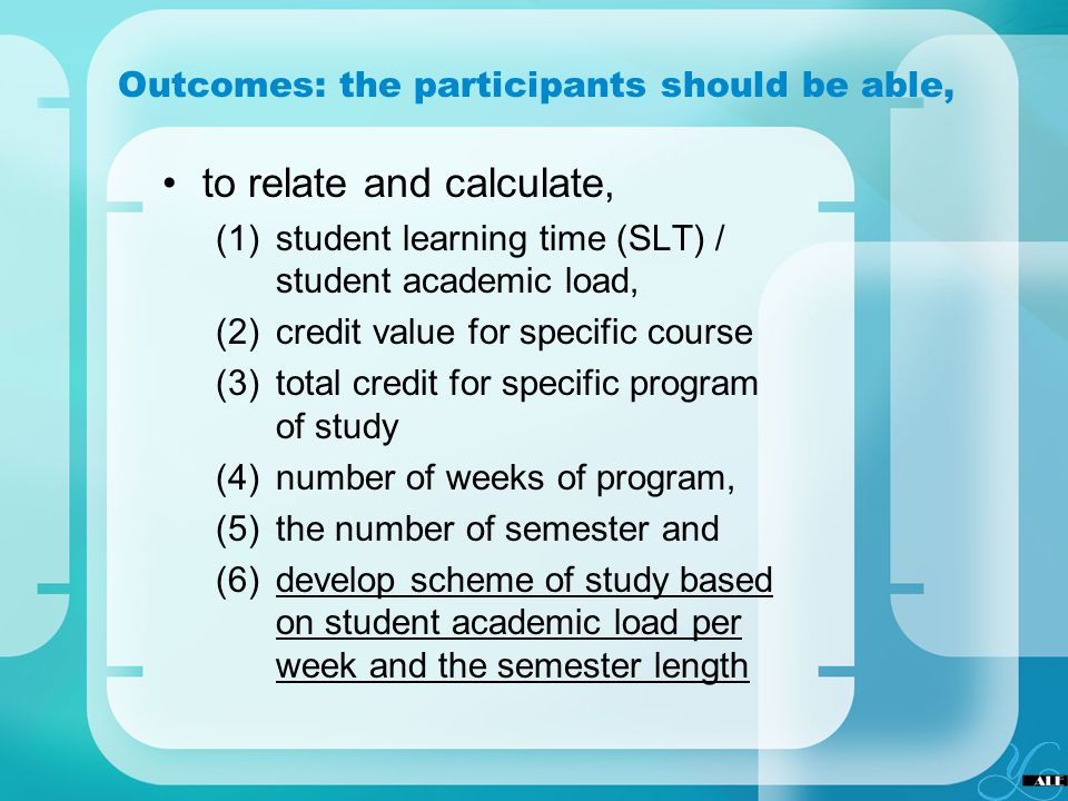 Outcomes: the participants should be able,