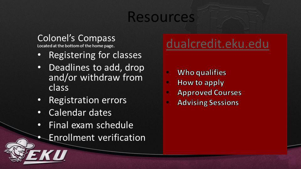 Resources dualcredit.eku.edu Colonel's Compass Registering for classes