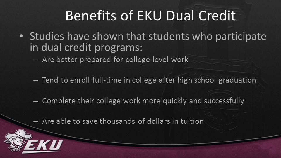 Benefits of EKU Dual Credit
