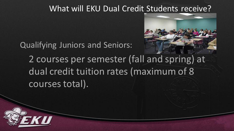 What will EKU Dual Credit Students receive
