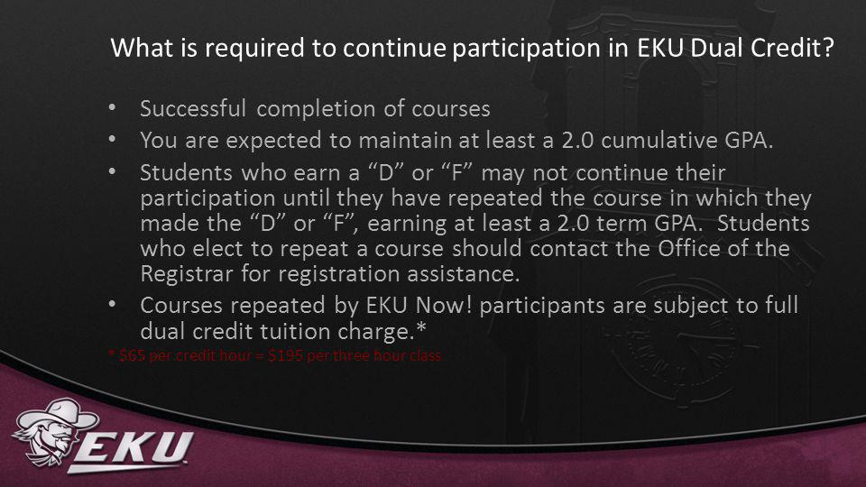 What is required to continue participation in EKU Dual Credit