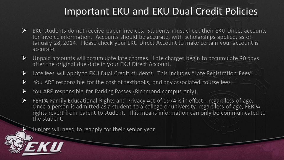 Important EKU and EKU Dual Credit Policies