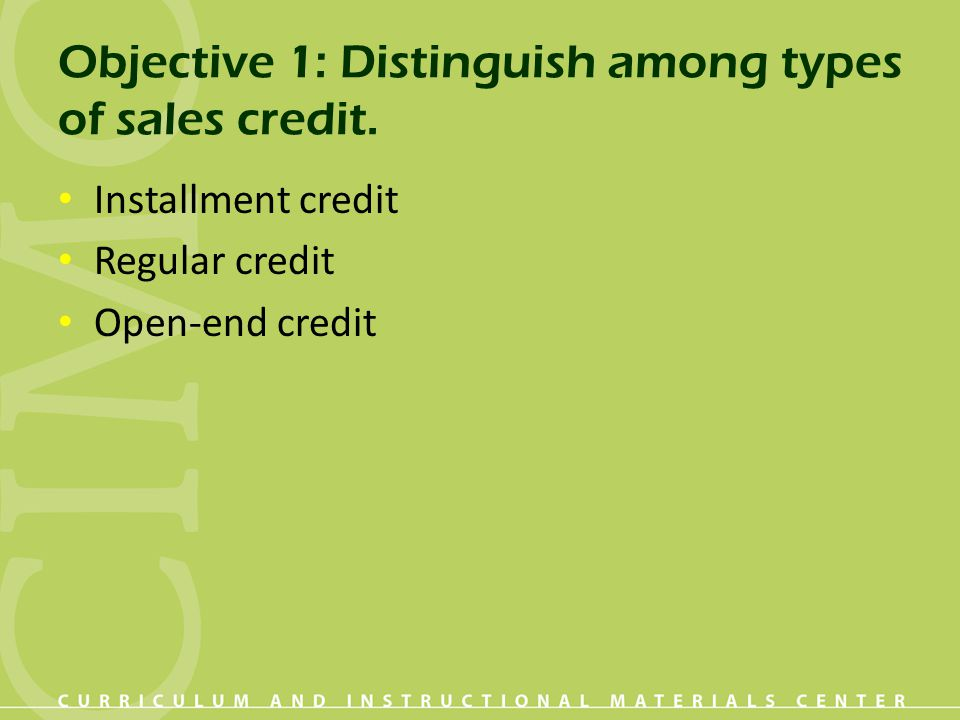 Objective 1: Distinguish among types of sales credit.
