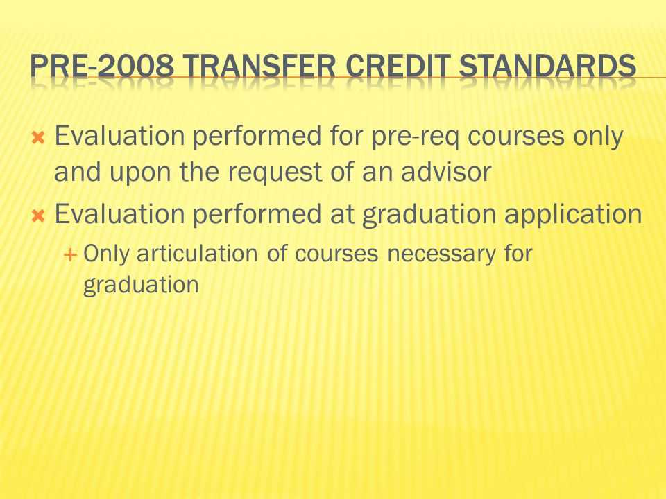 Pre-2008 Transfer credit Standards