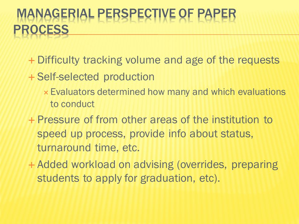 Managerial Perspective of Paper process