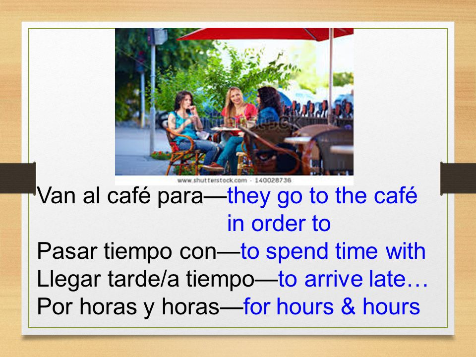 Van al café para—they go to the café in order to