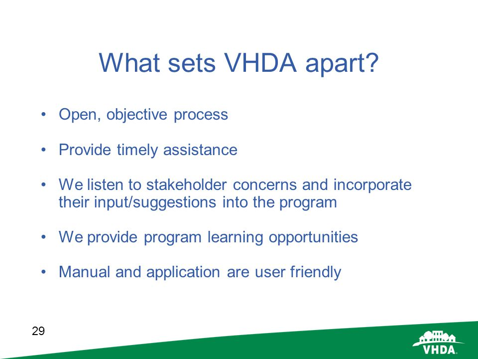 What sets VHDA apart Open, objective process