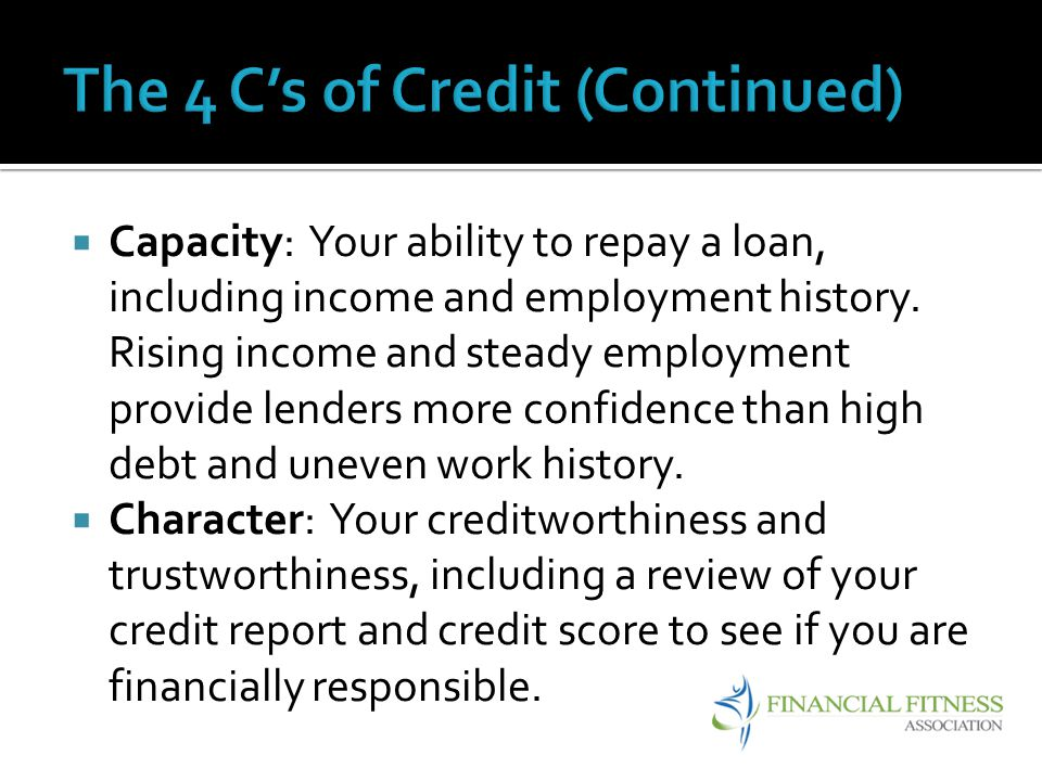 The 4 C's of Credit (Continued)