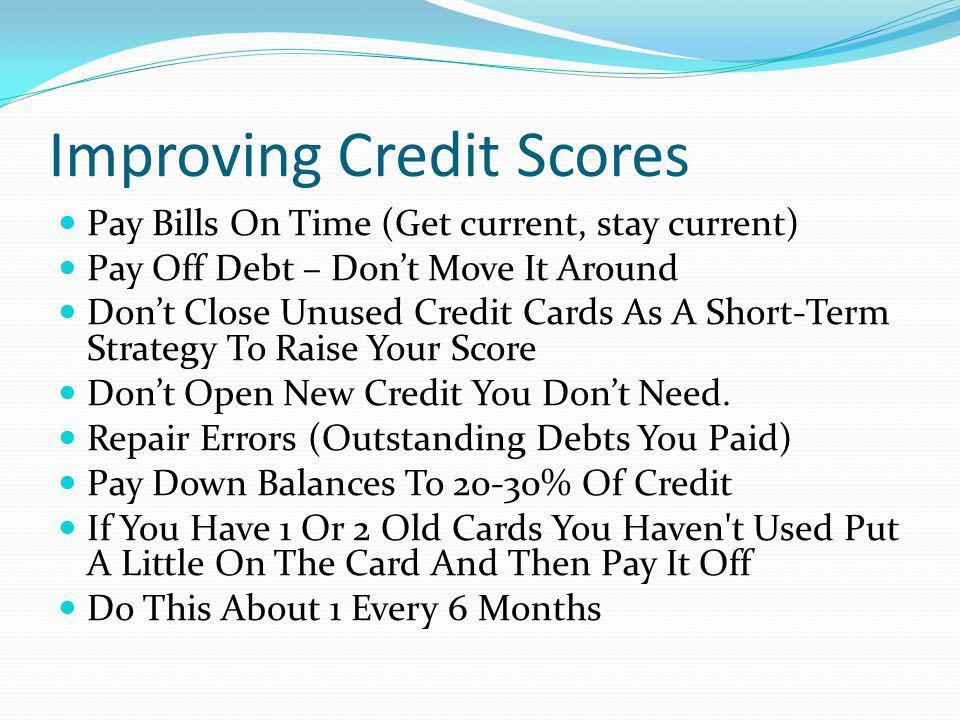 Improving Credit Scores