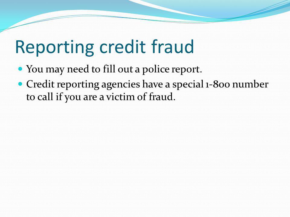 Reporting credit fraud