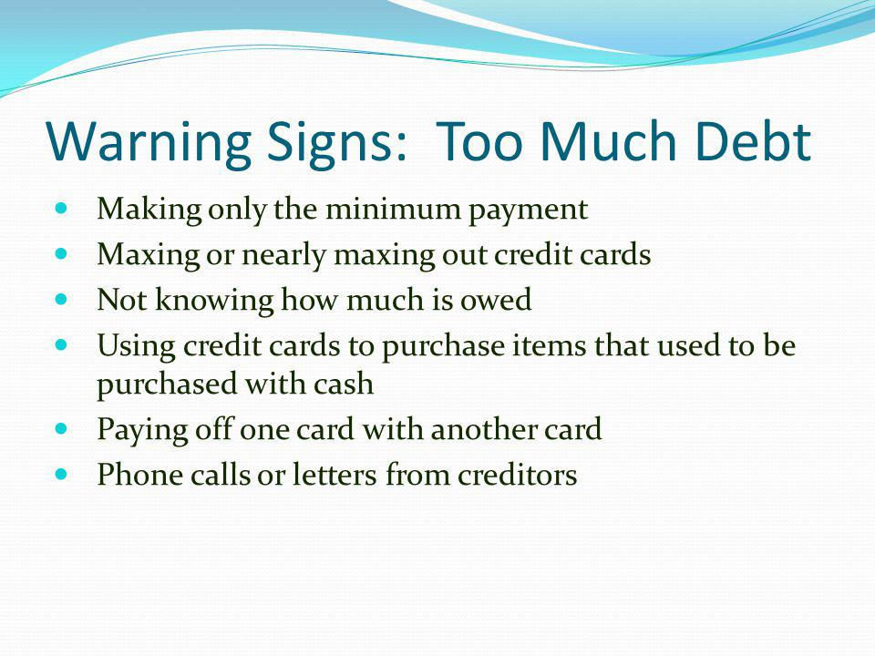Warning Signs: Too Much Debt