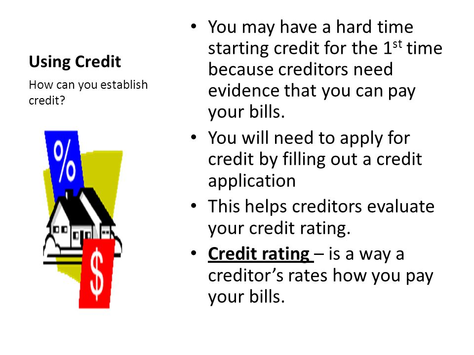 You will need to apply for credit by filling out a credit application