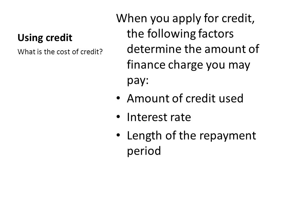 Length of the repayment period