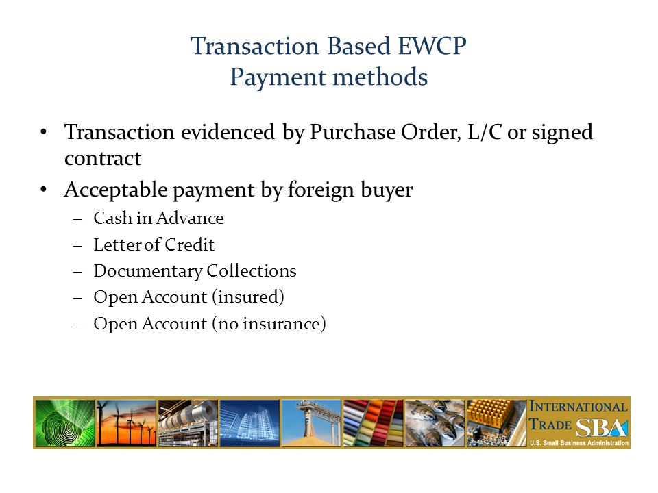 Transaction Based EWCP Payment methods