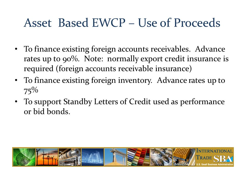 Asset Based EWCP – Use of Proceeds