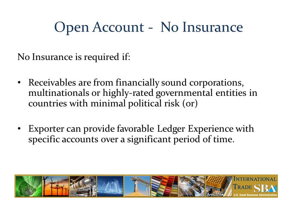 Open Account - No Insurance