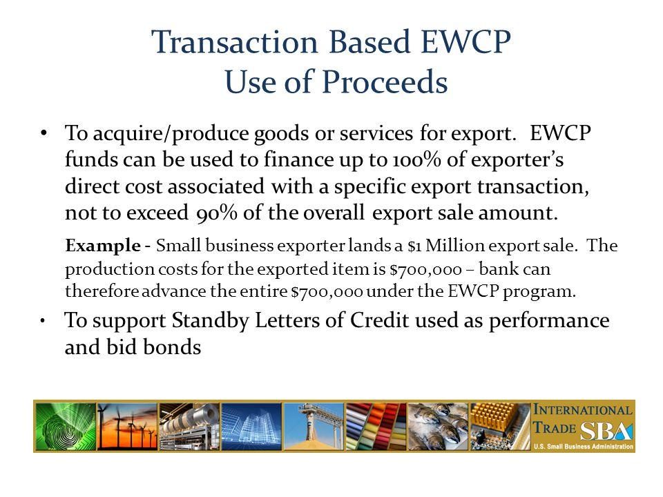 Transaction Based EWCP Use of Proceeds