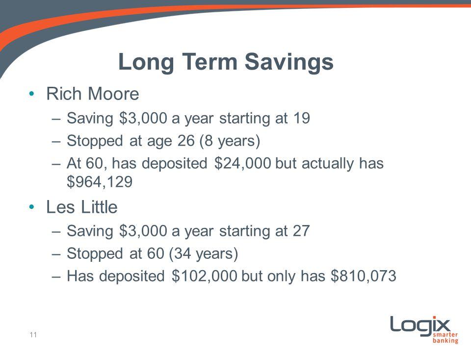 Long Term Savings Rich Moore Les Little