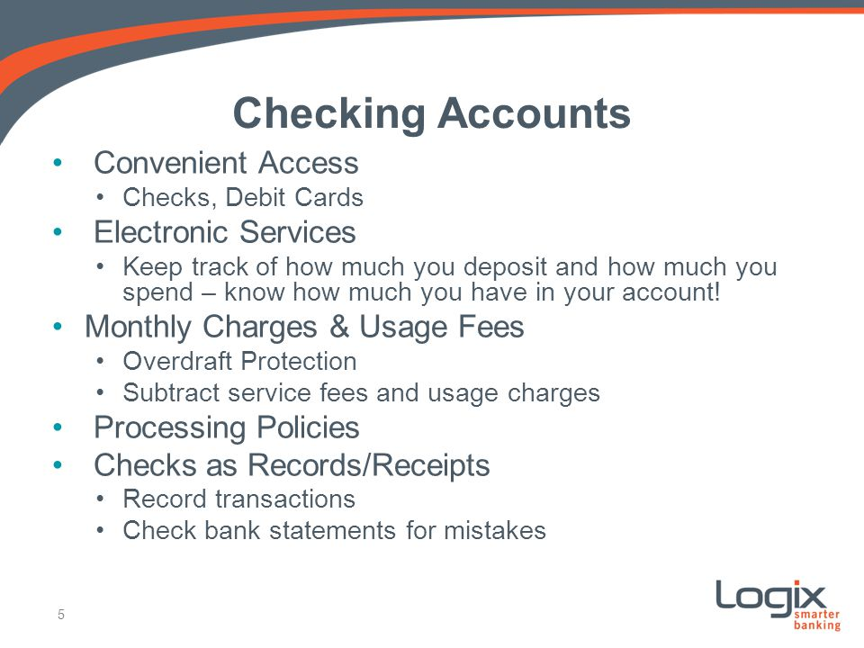 Checking Accounts Convenient Access Electronic Services