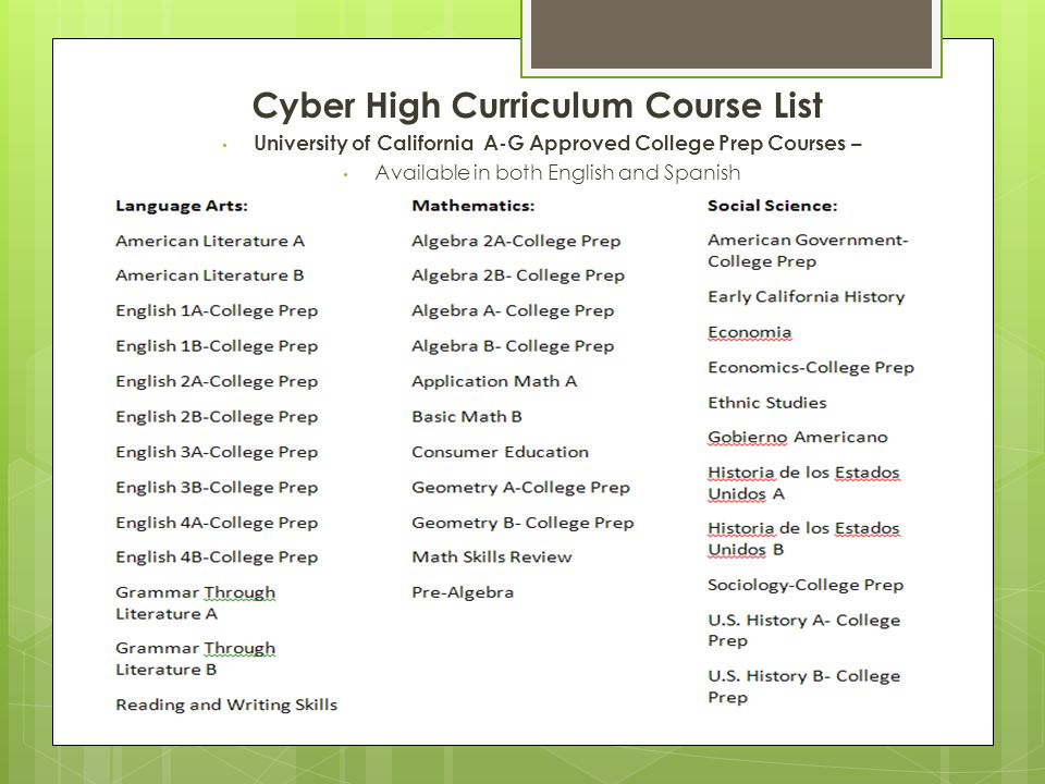 University of California A-G Approved College Prep Courses –