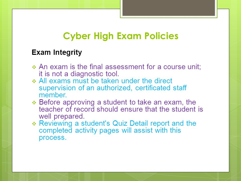 Cyber High Exam Policies