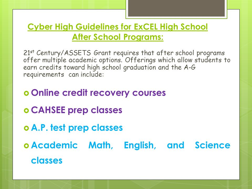 Cyber High Guidelines for ExCEL High School After School Programs: