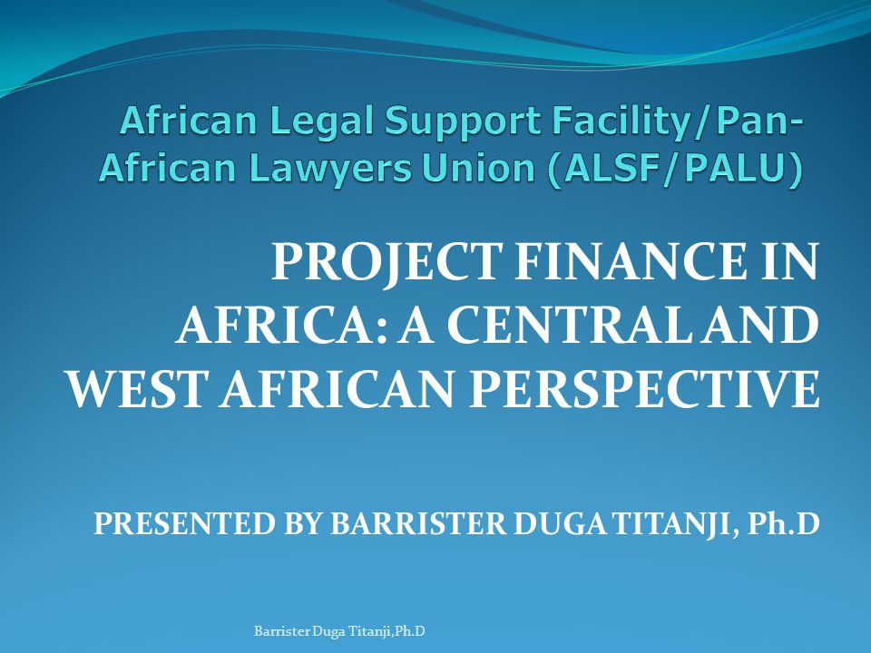 African Legal Support Facility/Pan-African Lawyers Union (ALSF/PALU)