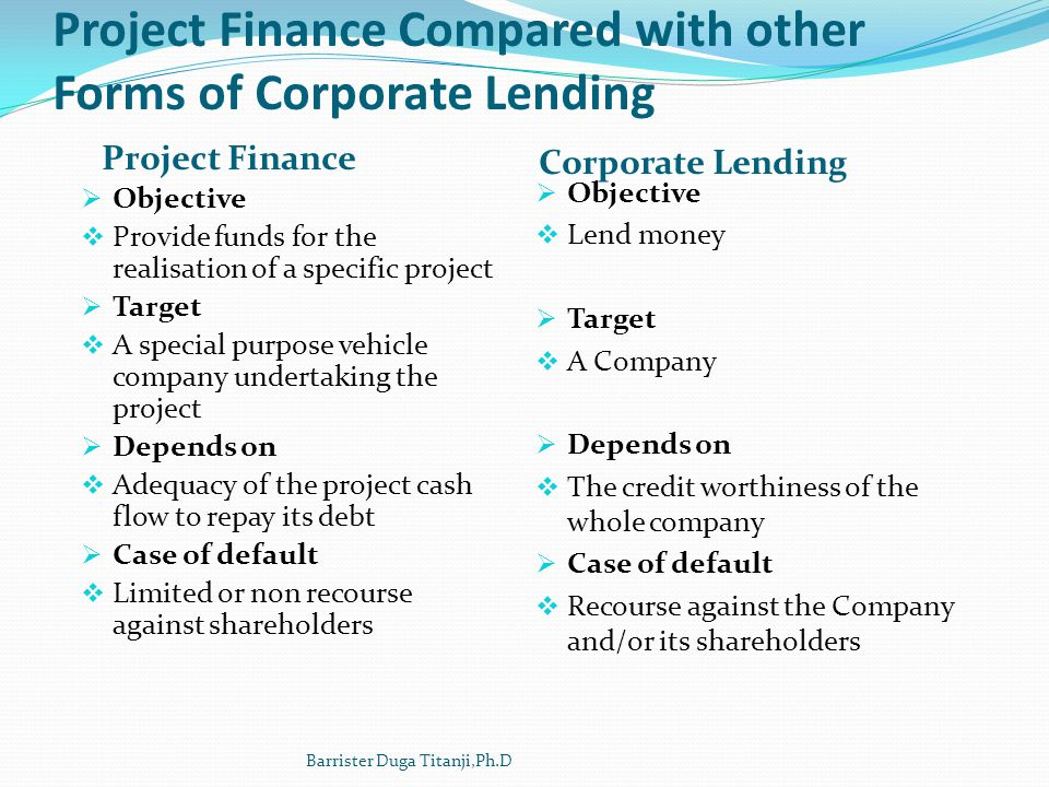 Project Finance Compared with other Forms of Corporate Lending