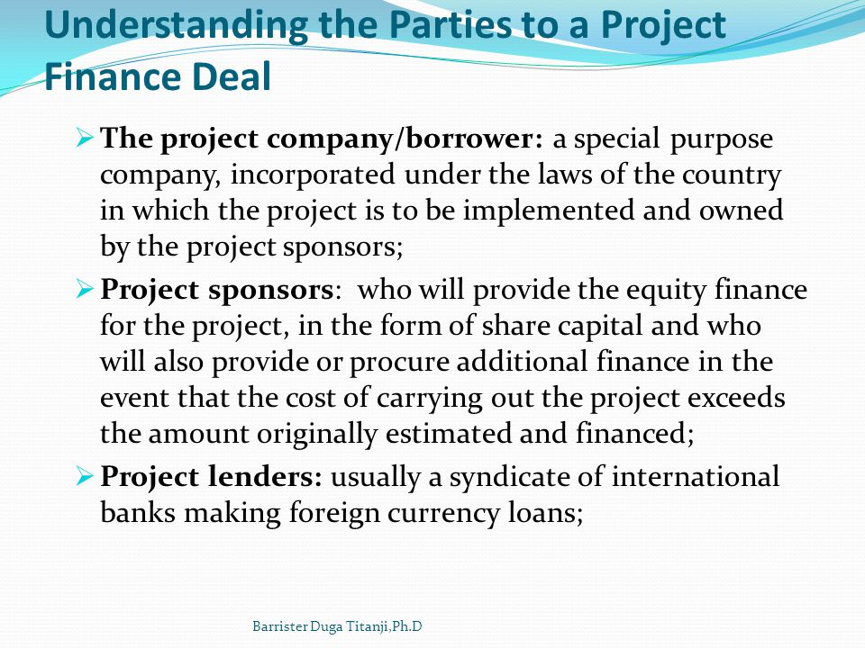 Understanding the Parties to a Project Finance Deal