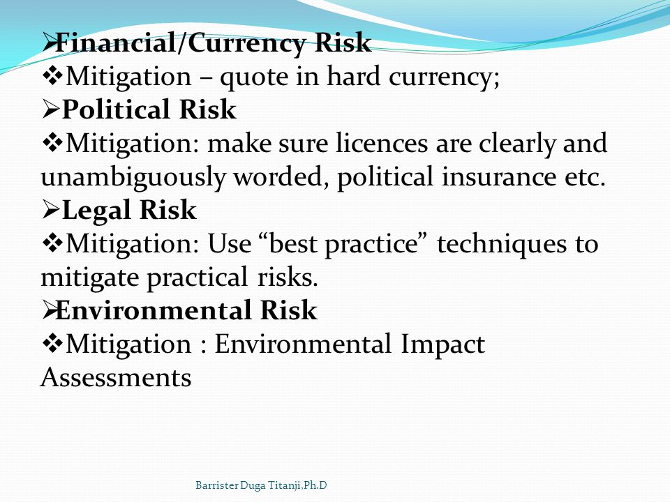 Financial/Currency Risk Mitigation – quote in hard currency;