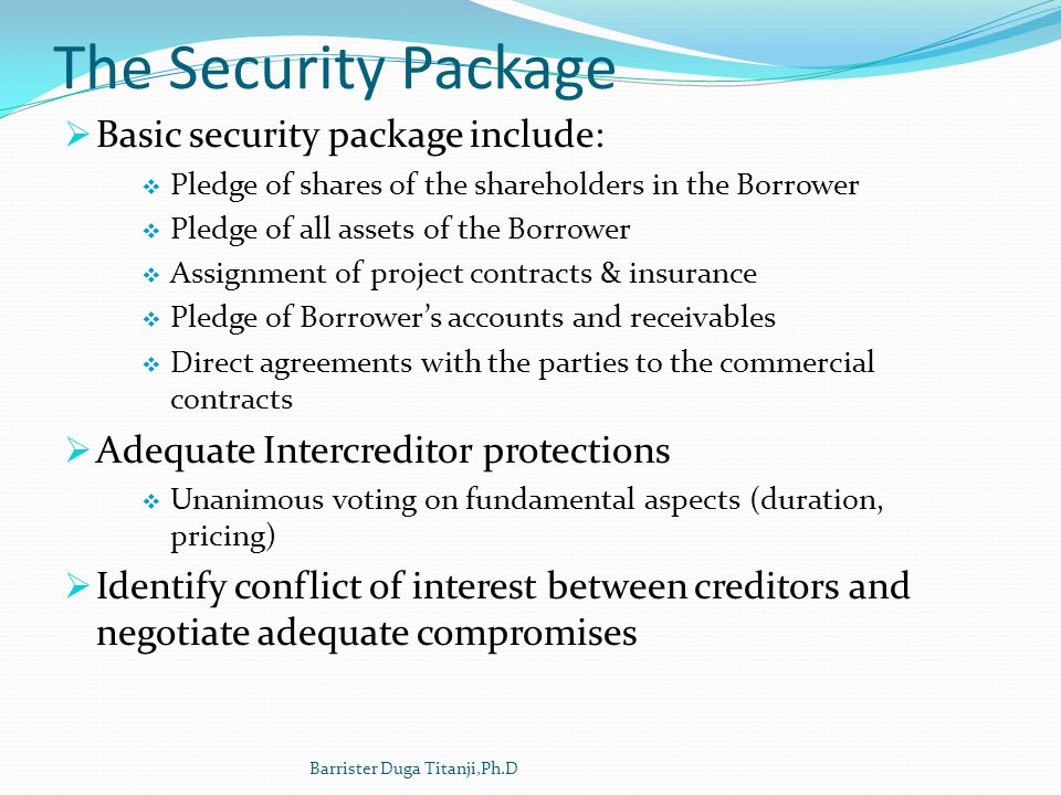 The Security Package Basic security package include: