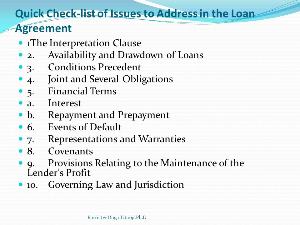Quick Check-list of Issues to Address in the Loan Agreement