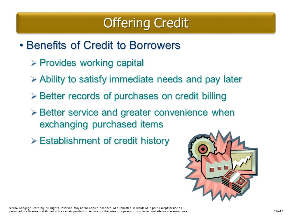 Offering Credit Benefits of Credit to Borrowers