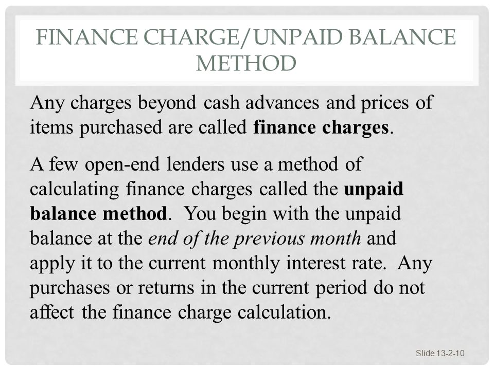 Finance Charge/Unpaid Balance Method