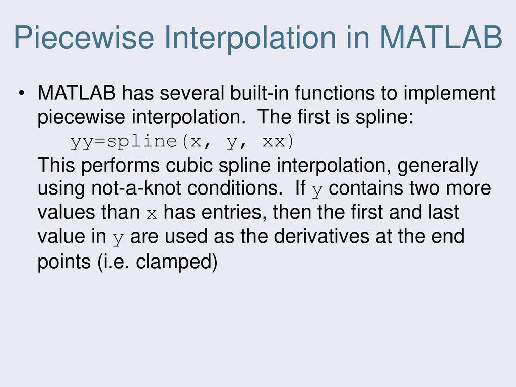 Splines and Piecewise Interpolation - ppt download