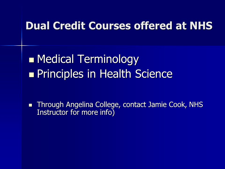 Dual Credit Courses offered at NHS