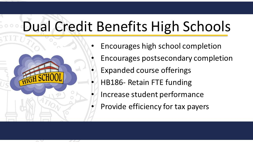Dual Credit Benefits High Schools