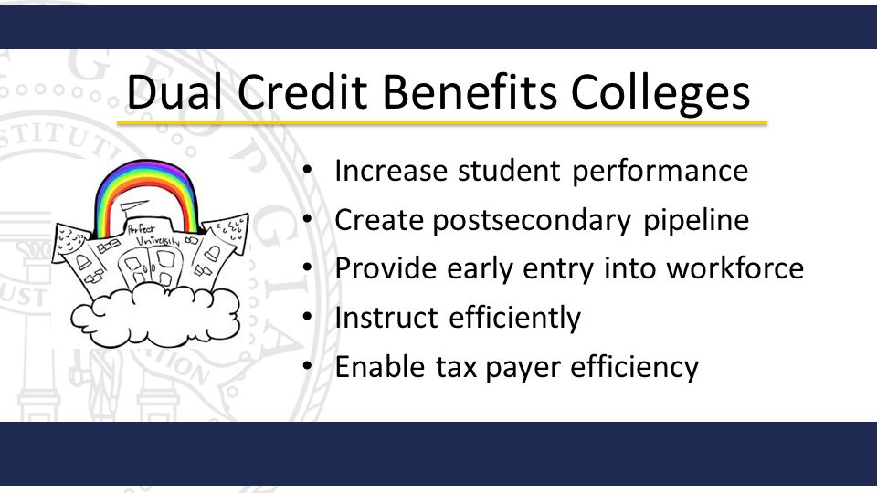 Dual Credit Benefits Colleges