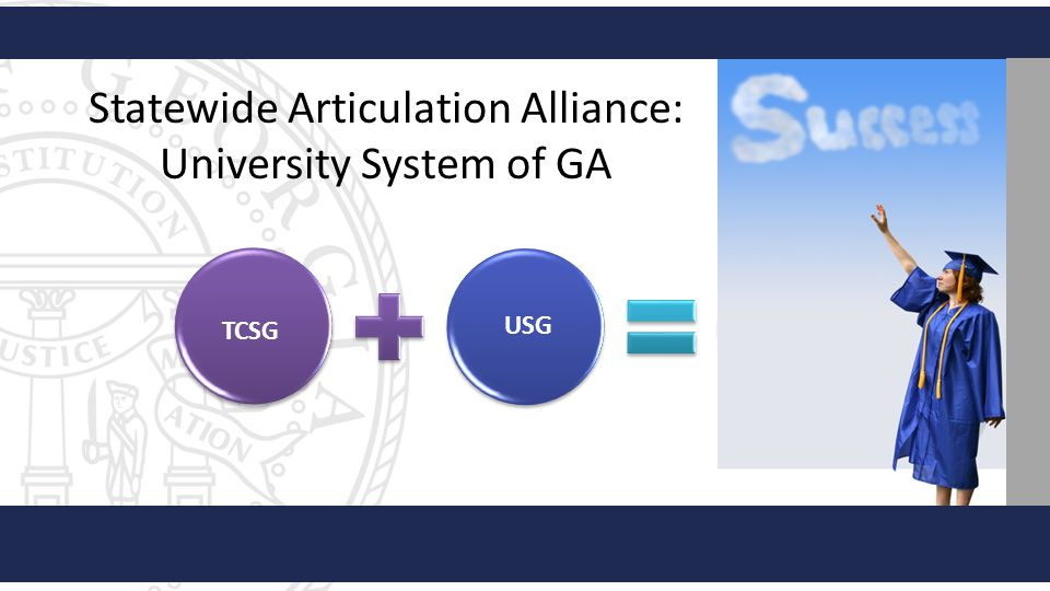 Statewide Articulation Alliance: University System of GA